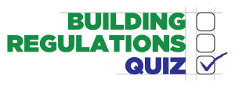 Take our Building Regulations quiz now!